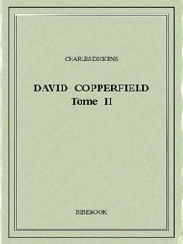 David Copperfield Tome Ii