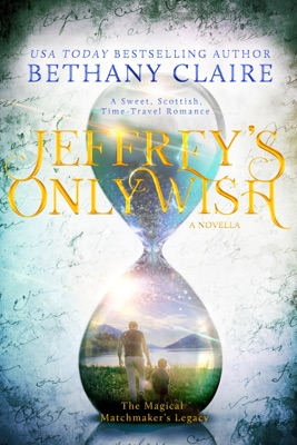 Jeffrey's Only Wish - A Novella