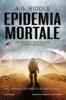 A.G. Riddle - Epidemia mortale artwork