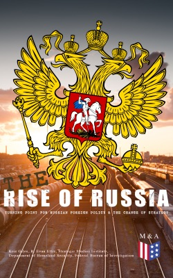 The Rise of Russia - The Turning Point for Russian Foreign Policy