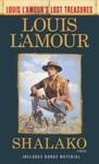 Shalako Louis LAmours Lost Treasures