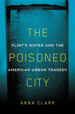 The Poisoned City - Anna Clark book