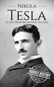 Nikola Tesla: A Life From Beginning to End Book Review