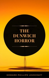 Download The Dunwich Horror (ArcadianPress Edition)