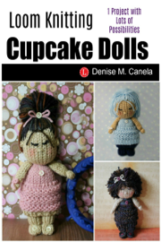 Loom Knit Cupcake Dolls