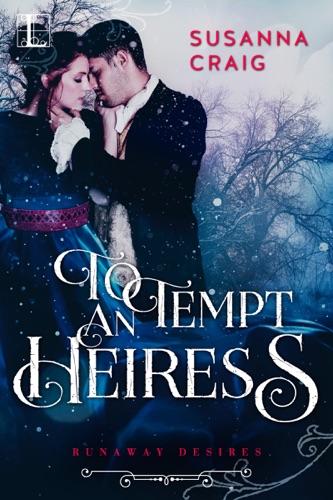 Susanna Craig - To Tempt an Heiress