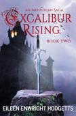Excalibur Rising: Book Two