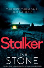 Stalker - Lisa Stone book summary