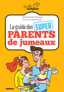 Le guide des super parents de jumeaux La couverture du livre martien