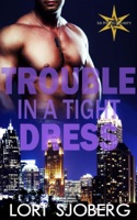 Trouble in a Tight Dress