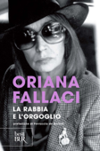 Download and Read Online La rabbia e l'orgoglio