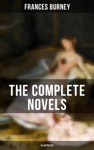The Complete Novels Of Fanny Burney Illustrated