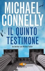 Il quinto testimone da Michael Connelly