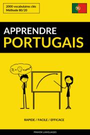 Apprendre le portugais: Rapide / Facile / Efficace: 2000 vocabulaires clés