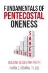 Fundamentals Of Pentecostal Oneness