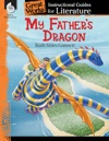 My Fathers Dragon Instructional Guides For Literature