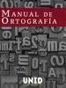 Mario Capiz ГЃlvarez & Editorial Digital UNID - Manual de ortografГa ilustraciГіn