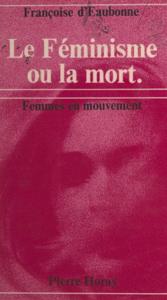 Le féminisme ou la mort La couverture du livre martien