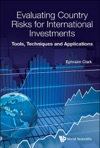 Evaluating Country Risks For International Investments