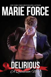 Delirious, Quantum Series, Book 6 book