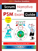 Scrum Narrative and PSM Exam Guide
