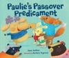 Paulies Passover Predicament