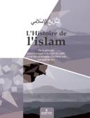 L'histoire de  l'islam