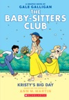 Kristys Big Day The Baby-sitters Club Graphic Novel 6 A Graphix Book
