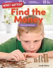 Money Matters: Find The Money Financial Literacy
