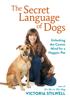 Victoria Stilwell - The Secret Language of Dogs artwork