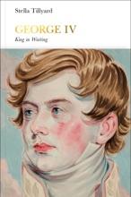 George IV (Penguin Monarchs)