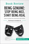 Book Review Being Genuine Stop Being Nice Start Being Real By Thomas DAnsembourg