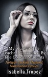 My Hotwife The Teacher Cuckolded By The College Students