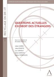 Questions Actuelles En Droit Des Trangers
