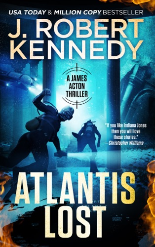J. Robert Kennedy - Atlantis Lost