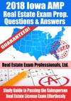 2018 Iowa PSI Real Estate Exam Prep Questions And Answers Study Guide To Passing The Salesperson Real Estate License Exam Effortlessly