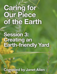 Caring for Our Piece of the Earth 3