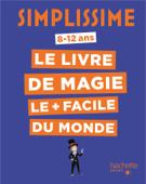 Simplissime - Le livre de magie le plus facile du monde