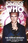 Doctor Who The Twelfth Doctor - Time Trials Vol1 The Terror Beneath