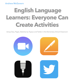English Language Learners: Everyone Can Create Activities book