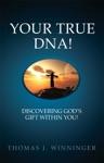 Your True DNA