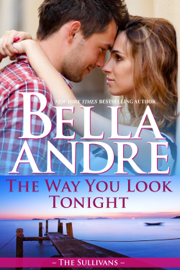 The Way You Look Tonight - Bella Andre book summary