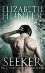 The Seeker Irin Chronicles Book Seven