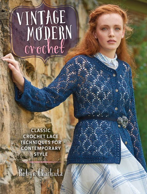 Vintage Modern Crochet By Robyn Chachula On Apple Books