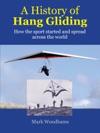 A HIstory Of Hang Gliding