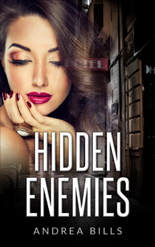 Andrea Bills - Hidden Enemies