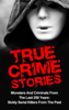 Brody Clayton - True Crime Stories: Monsters And Criminals From The Last 250 Years: Sickly Serial Killers From The Past artwork