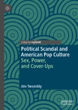 Political Scandal and American Pop Culture