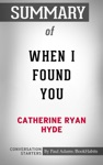 Summary Of When I Found You By Catherine Ryan Hyde  Conversation Starters