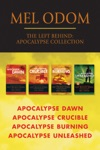 The Left Behind Apocalypse Collection Apocalypse Dawn  Apocalypse Crucible  Apocalypse Burning  Apocalypse Unleashed